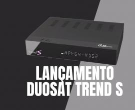 Duosat Trend S - Lançamento